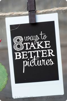 Want to capture more memories this year with pictures you will enjoy for years to come?  Great photography isn't as hard as you might think, especially with today's technology! Check out these 8 simple tips for taking better pictures.