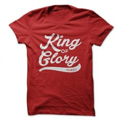 King of Glory T Shirts, Hoodies. Get it now ==► https://www.sunfrog.com/Faith/King-of-Glory-Red-35740635-Guys.html?41382
