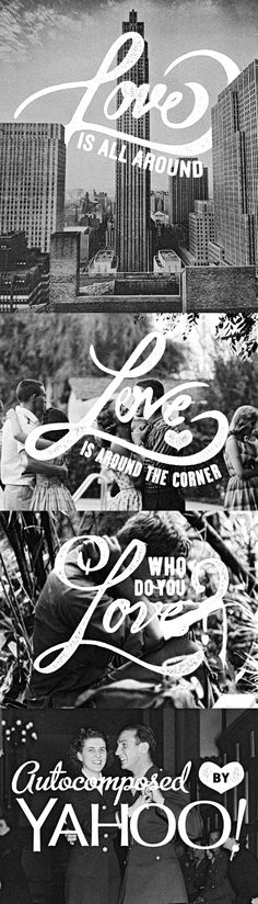 Autocomposed By Yahoo Valentine's Campaign by Adam Grason, via Behance