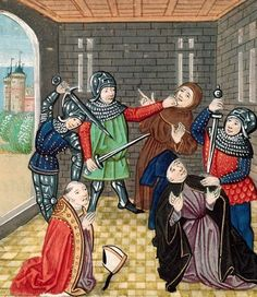 The murder of the Archbishop of Canterbury, from the Chronicles of Jean Froissart, ca. 1483    'During the Peasant's Revolt, peasants find Simon Sudbury, (Archbishop of Canterbury), Sir Robert Hailes (King's treasurer) and John Legge (creator of the Poll Tax). They were dragged out to Tower Hill, and beheaded.'