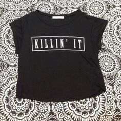 Killin it crop top! Super cute! Never been worn! Bought from marshalls Tops Crop Tops