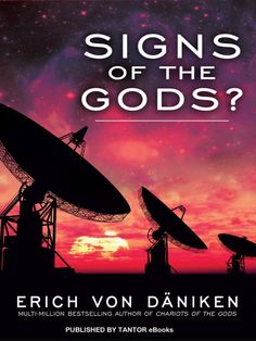 Signs of the Gods?, by Erich von Daniken