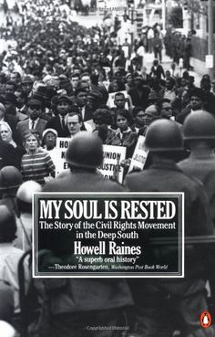 My Soul Is Rested: Movement Days in the Deep South Remembered:Amazon:Books