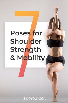 7 Shoulder Opening Yoga Poses to Increase Mobility