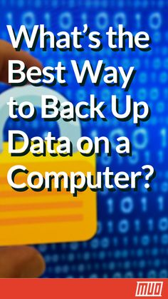 computers technology - What's the Best Way to Back Up Data on a Computer Business Technology, Computer Technology, Computer Programming, Computer Science, Data Science, Latest Technology, Technology News, Computer Help, Best Computer