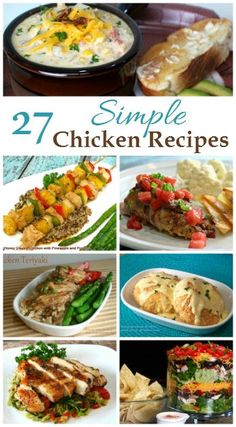27 Easy and Delicious Chicken recipes to help you jazz up dinner on those nights when you just can't think of what to fix. Enjoy!