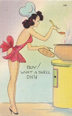 Sexy Woman Cooking in Lingerie Risquã© Pin Up Linen Postcard Pin Ups Vintage, Vintage Cards, Vintage Postcards, 1950 Pinup, Serpieri, Pin Up Drawings, Funny Postcards, Sexy Cartoons, Vintage Comics