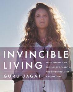Invincible living by Guru Jagat.