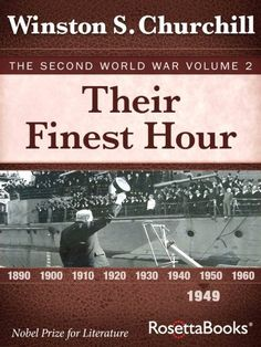 Their Finest Hour: The Second World War, Volume 2 (Winston Churchill World War II Collection), http://www.amazon.com/dp/B003XREM7E/ref=cm_sw_r_pi_awdm_aJs0vb0NX9CTH