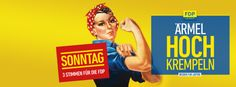 """""""Ärmel hochkrempeln für Leipzig"""" - die FDP Leipzig wirbt mit einer amerikanischen Werbeikone, """"Rosie, the Riveter"""", im Kommunalwahlkampf in Leipzig  mehr dazu: http://besser-fuer-leipzig.de"""