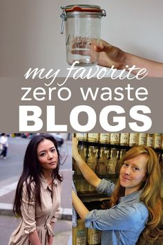My favorite zero waste bloggers from www.goingzerowaste.com