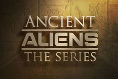 This is my favorite show.  It's about anthropologists finding evidence to suggest that our ancient ancestors had  help with math and science from extraterrestrial beings.