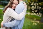 10 Scriptures to Pray Over Your Marriage - Time-Warp Wife   Time-Warp Wife