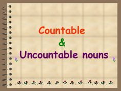 presentation about countable and uncountable nouns