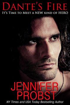 Dante's Fire by Jennifer Probst: Release Day Launch & Giveaway