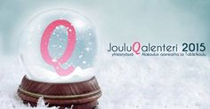 JouluQalenteri 2015 | Alakoulun aarreaitta Snow Globes, Decor, Decoration, Decorating, Deco