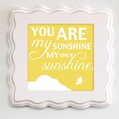 You Are My Sunshine Art for Children Nursery Wall by nelladesigns, $25.00