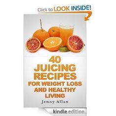 FREE Kindle eBook: 40 Juicing Recipes