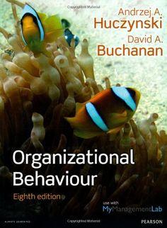 Organizational Behaviour: Amazon.co.uk: Dr Andrzej A Huczynski, Prof David A Buchanan: 9780273774815: Books