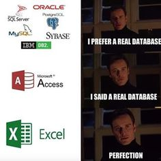 Yes it's a great database Computer Memes, Gaming Memes, Computer Technology, Coding Love, Programming Humor, Funny Memes, Jokes, Nerd Funny, Clean Memes