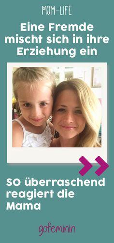 Sie will ihrer Tochter gerade beibringen, dass man nicht alles im Leben haben kann, als sich plötzlich eine fremde Frau einmischt...