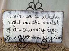 Rustic Shabby Chic Black and White Fairy Tale Wedding Sign Decor. $20.00, via Etsy.