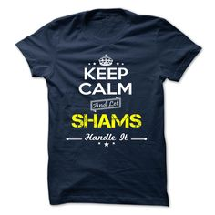 [Cool tshirt name meaning] SHAMS  Teeshirt this month  SHAMS  Tshirt Guys Lady Hodie  TAG YOUR FRIEND SHARE and Get Discount Today Order now before we SELL OUT  Camping administrators