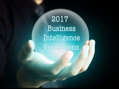 4 Pretty Amazing Predictions Of Business Intelligence For 2017 #businessintelligence #BusinessIntelligenceSolutions