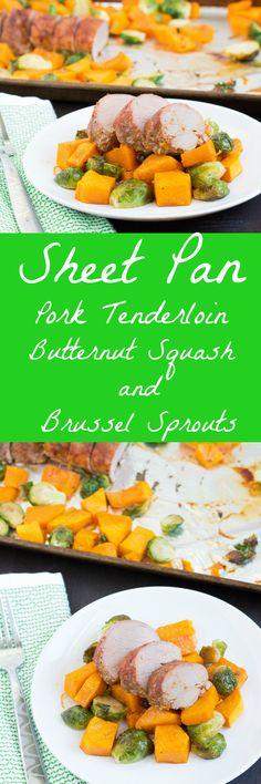 Sheet Pan Pork Tenderloin, Butternut Squash and Brussel Sprouts