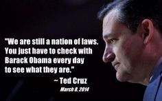 We are still nation of Laws. You just have 2 check with Barack #Obama everyday 2 see what they are-@SenTedCruz #tcot pic.twitter.com/FKuzv4rk3t
