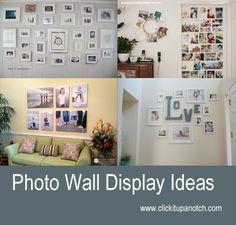 Photo Wall Display Ideas. October 1, 2013 By Courtney Slazinik. http://clickitupanotch.com/2013/10/photo-wall-display-ideas/