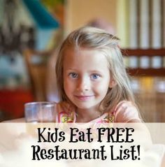 Kids eat free at these restraunts!