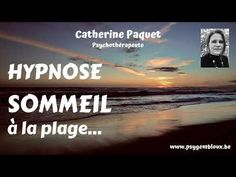 Hypnose : sommeil à la plage - relaxation puissante - YouTube Stress, Relaxation, Meditation, Yoga Meditation, The Beach, Anxiety, Zen