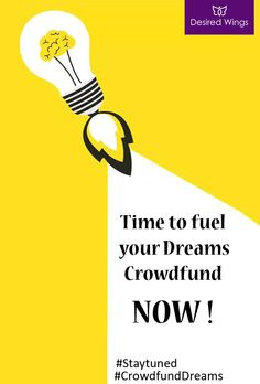 Do you have a dream and want to get funded for it? Its time to move forward and fuel your #dreams . #DesiredWings launching today #Donate #now log on to desiredwings.com #CrowdfundYourDreams #Crowdfunding