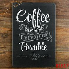 Vintage metal painted coffee wall art decoration - coffee makes everything possible ,size 20x30cm