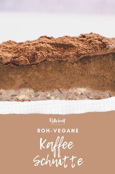 Roh-vegane Schnitte mit Kaffecreme und Schoko-Ganache. Glutenfrei, vegan und ohne raffinierten Zucker.