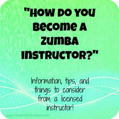 How to become a Zumba instructor - tips, info, and things to consider (and how to find a training in my area!)