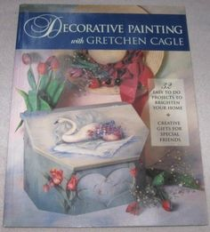 Decorative Painting with Gretchen Cagle~ #OutoftheConexonetsy #DIY #craftsupplies #beads #tolepainting #patterns, #sewing patterns