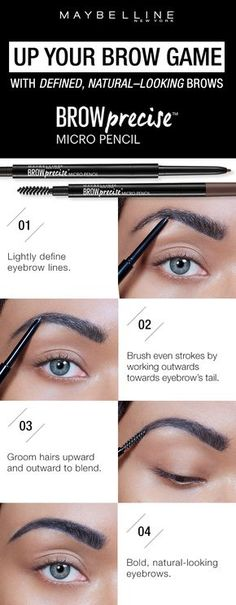 Get define, natural looking brows using the Maybelline Brow Precise Micro Pencil.  First, lightly define the eyebrow lines with the micro find tip.  Next, brush even strokes by working outwards towards the eyebrow's tail.  Then, groom hairs upwards and outward to blend.  Click through to find your perfect eyebrow using the Brow Play Studio by Maybelline!