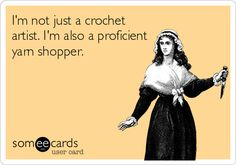 Search results for 'crochet' Ecards from Free and Funny cards and hilarious Posts | someecards.com
