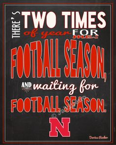 """Nebraska Cornhuskers Football Season Darius Rucker by Jalipeno, $4.00 INSTANT DOWNLOAD Printable Wall Art Home Decor Kickoff Tailgate Party Fan Man Cave Print -- In honor of Nebraska's football season, I created this just for you! It says: """"There's two times of year for me: football season, and waiting for football season."""" Perfect for a football party at your house, decor for your home, office or cubicle for the season, or a gift for that Huskers football fan you know! #collegefootball"""