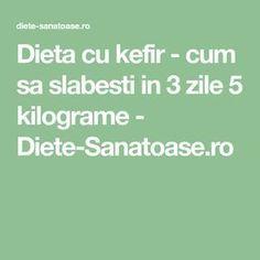 Dieta cu kefir - cum sa slabesti in 3 zile 5 kilograme - Diete-Sanatoase.ro Kefir, Weight Loss Detox, Lose Weight, Pcos, Diet Recipes, Life Hacks, The Cure, Food And Drink, Health Fitness