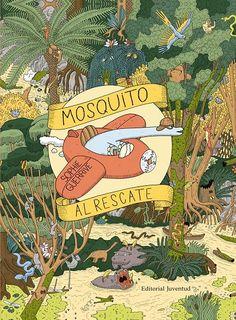 +6 Mosquito al rescate. Sophie Guerrive. Libros juego