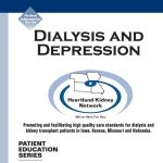 Untreated, depression can be associated with other dialysis health issues such as:  • An increase in death rates  • An increase in hospital stays  • An increase in patients shortening/skipping dialysis treatments  • A decrease in patients taking their medications