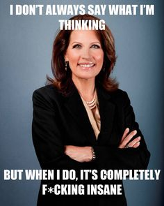Michele Bachmann: setting the standard for being useless.