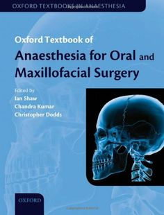 Accident and emergency radiology 3rd edition pdf pinterest oxford textbook of anaesthesia for oral and maxillofacial surgery oxford medicine fandeluxe Choice Image