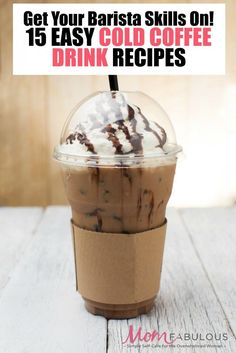 Do you love those pricey cold coffee drinks in the summer? Yep, mine too. They're actually quite easy to make yourself at home! These 15 cold coffee drink recipes will show you how to get your barista skills on in your own kitchen (and save Ninja Coffee Bar Recipes, Coffee Drink Recipes, Cold Coffee Recipe, Blended Coffee Recipes, Keurig Recipes, Specialty Coffee Drinks, Cold Coffee Drinks, Starbucks Drinks, Iced Coffee
