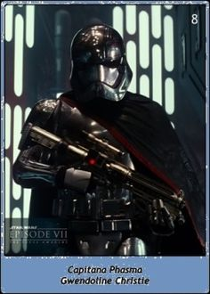 Capitana Phasma / Captain Phasma / Star Wars SW Cromos / El despertar de la Fuerza / The Force Awakens / 3ª Trilogía