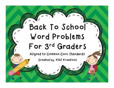 Back to School Word Problems Third Grade on TPT