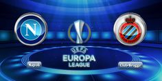 PREDIKSI NAPOLI VS CLUB BRUGGE 18 SEPTEMBER 2015 UEFA EUROPA LEAGUE
